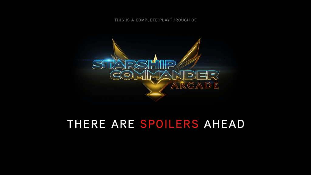 Starship Commander Arcade Spoiler Warning